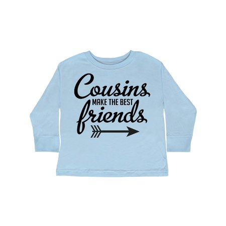 Cousins Make The Best Friends with Arrow Toddler Long Sleeve
