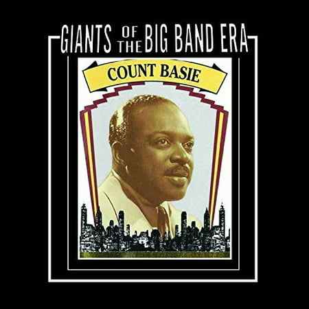 Giants Of The Big Band Era Count Basie (Count Basie And The Kansas City 7)