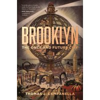 Brooklyn: The Once and Future City (Hardcover)
