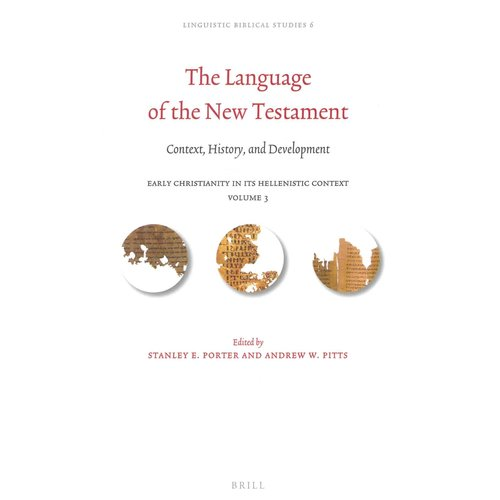 The Language of the New Testament: Context, History, and Development
