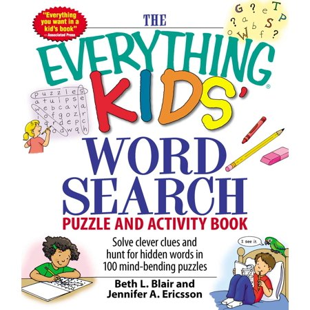 The Everything Kids' Word Search Puzzle and Activity Book : Solve clever clues and hunt for  hidden words in 100 mind-bending puzzles (Halloween Activities Word Search)