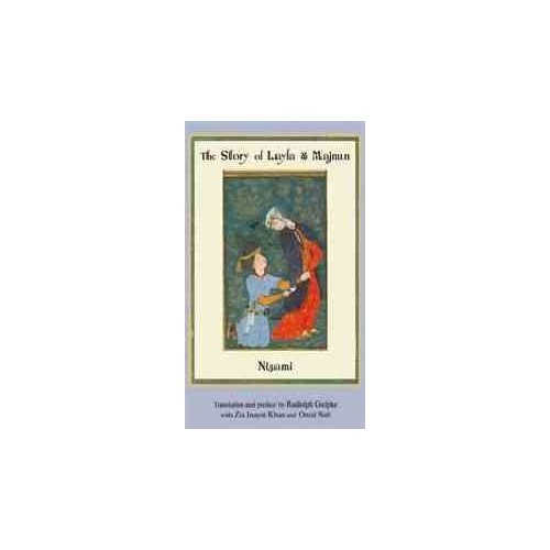 The Story of Layla and Majnun (Paperback)