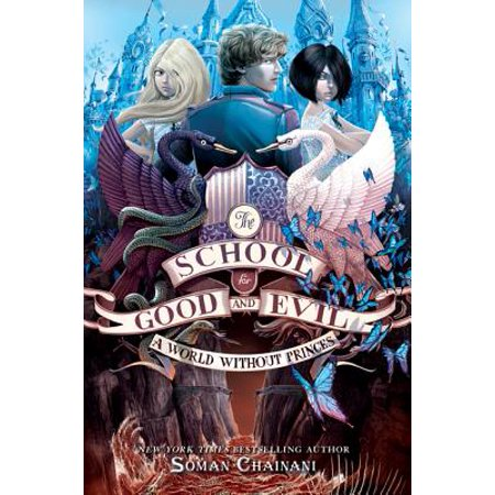The School for Good and Evil #2: A World without Princes - eBook