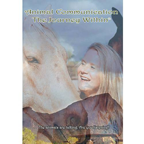 Animal Communication: The Journey Within