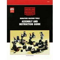 Sherline 5326 Sherline Assembly and Instruction Guide