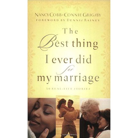 The Best Thing I Ever Did for My Marriage - eBook