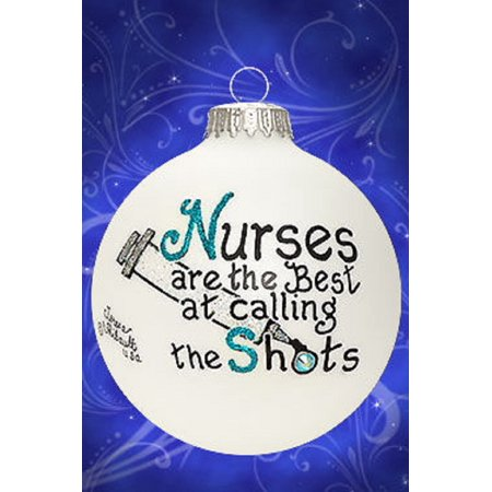 Nurses Are The Best At Calling the Shots Glass Christmas Ornament Made in USA ()
