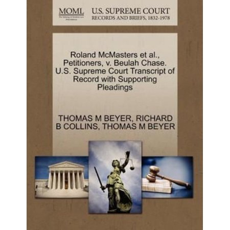 Roland Mcmasters Et Al   Petitioners  V  Beulah Chase  U S  Supreme Court Transcript Of Record With Supporting Pleadings