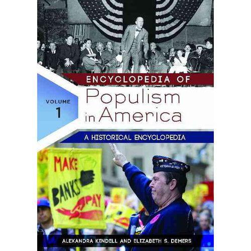 Encyclopedia of Populism in America: A Historical Encyclopedia