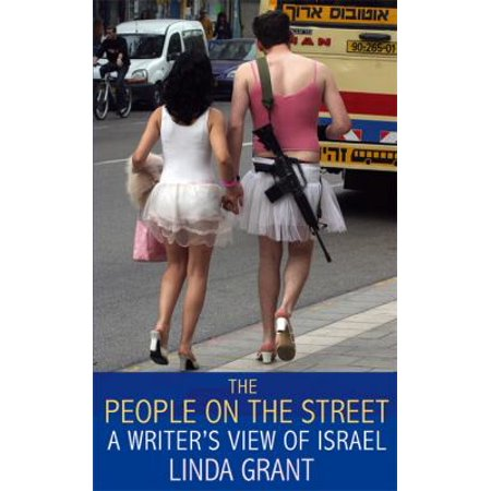 The People On The Street  A Writers View Of Israel