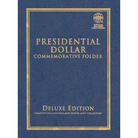 Presidential Dollar Commemorative Folder : Complete Philadelphia and Denver Mint Collection