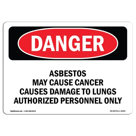 OSHA Danger Sign - Contains Asbestos Fibers 7