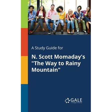 A Study Guide for N. Scott Momaday's the Way to Rainy