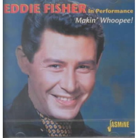Eddie Fisher (Vocals) Makin' Whoopee CD - image 1 of 1