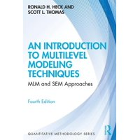 Quantitative Methodology: An Introduction to Multilevel Modeling Techniques (Paperback)