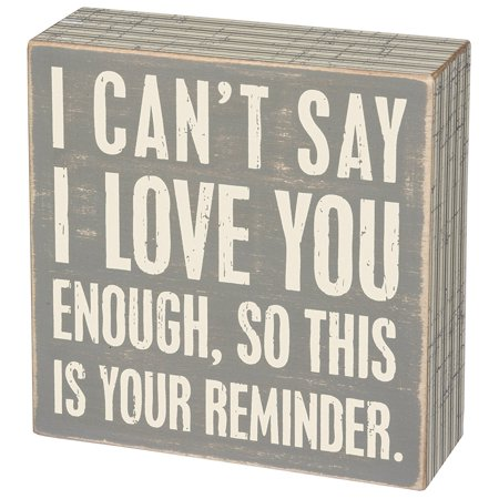 Box Sign - Your Reminder SIZE: 5