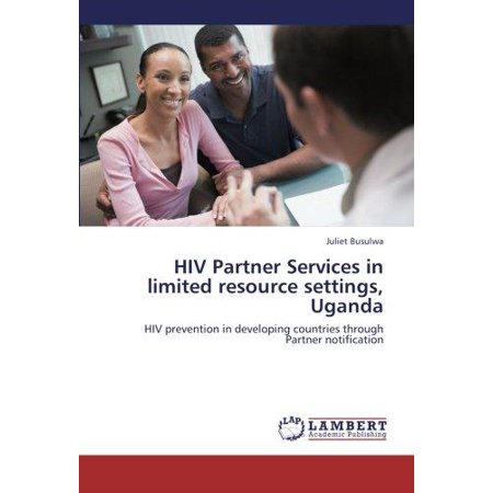 Hiv Partner Services In Limited Resource Settings  Uganda