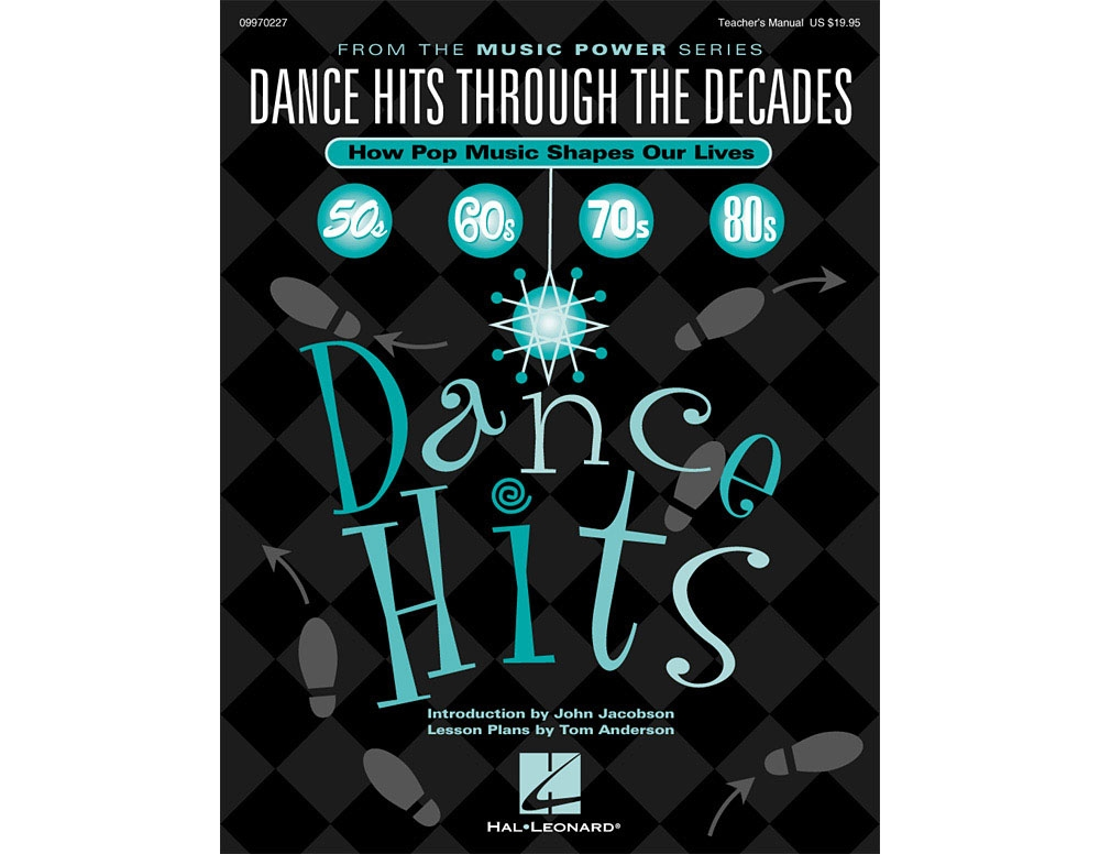 Hal Leonard Dance Hits Through the Decades (How Pop Music Shapes Our Lives) ShwTrx CD by... by