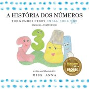 The Number Story 1 A HISTRIA DOS NMEROS : Small Book One English-Portuguese (Paperback)