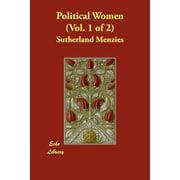 Political Women (Vol. 1 of 2)
