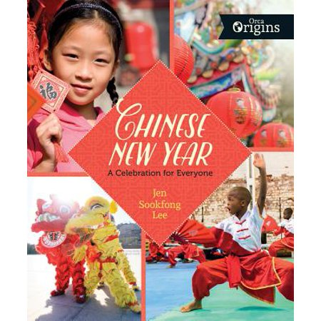 Chinese New Year : A Celebration for - Chinese New Year Celebration Ideas