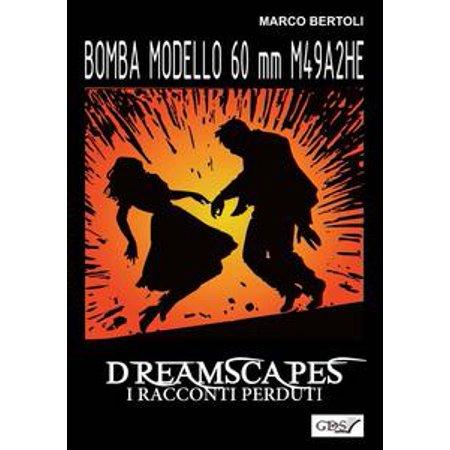 Bomba modello 60 mm M49A2 HE - Dreamscapes- I racconti perduti - Volume 32 - - Bombas Halloween