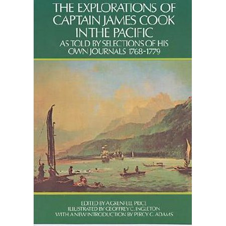 The Explorations of Captain James Cook in the Pacific : As Told by Selections of His Own