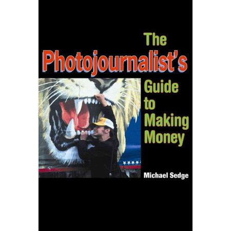 Image of The Photojournalist's Guide to Making Money