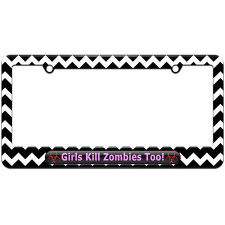 Girls Kill Zombies Too, Pink, Biohazard License Plate Tag Frame, Multiple (Girl License Plate Frame)