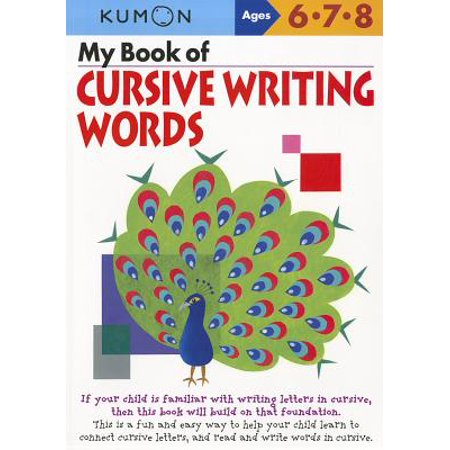 My Book of Cursive Writing Words, Ages 6-8