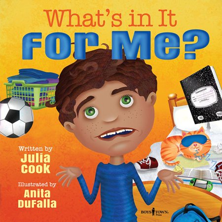 What's in It for Me? (Paperback) (Books By Julia Cook)