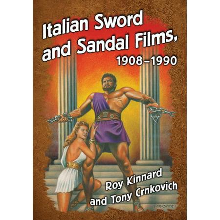 Italian Sword and Sandal Films, 1908-1990 - eBook