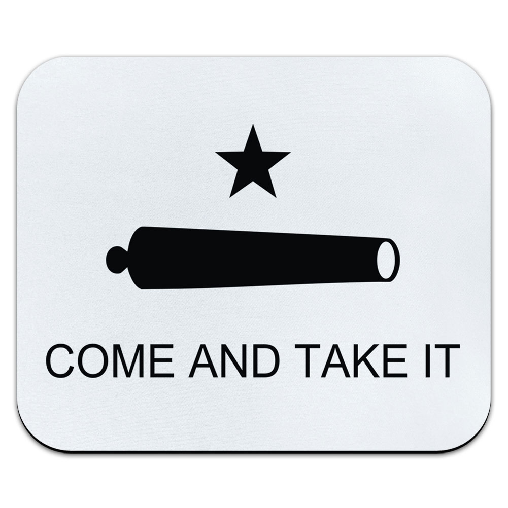 Come and Take It Texas Flag Revolt Mouse Pad