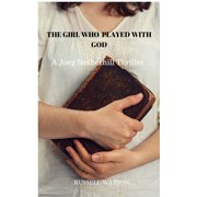 The Girl Who Played With God - eBook