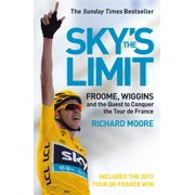 Sky's the Limit: Wiggins and Cavendish: The Quest to Conquer the Tour de France - eBook