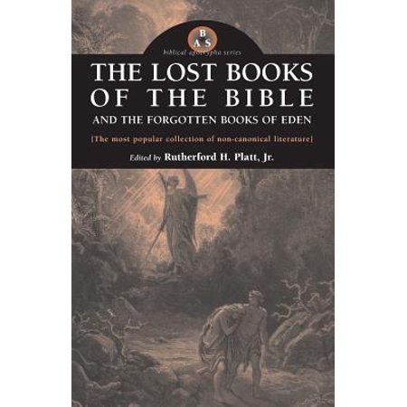 Biblical Apocrypha: The Lost Books of the Bible and the Forgotten Books of Eden (Paperback) - All Pieces Of Eden