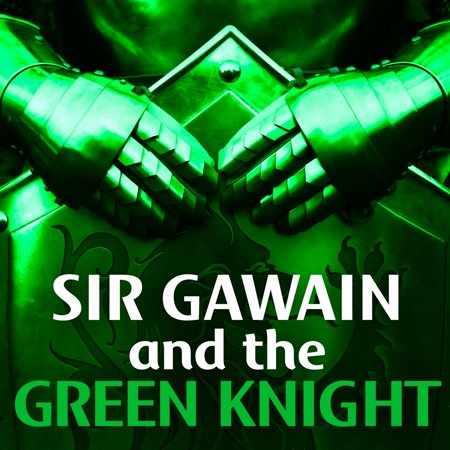 Sir Gawain and the Green Knight - Audiobook