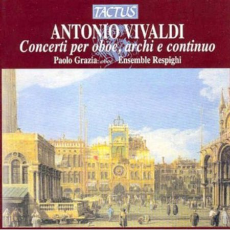 A. Vivaldi - Vivaldi: Concerti Per Oboe, Archi E Continuo [CD]