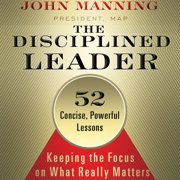 The Disciplined Leader - Audiobook