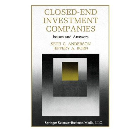 Closed End Investment Companies  Issues And Answers