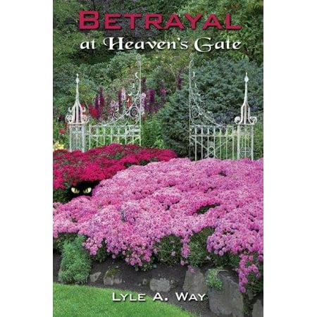 Betrayal At Heavens Gate