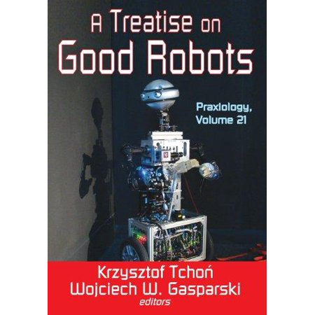 A Treatise on Good Robots - image 1 of 1