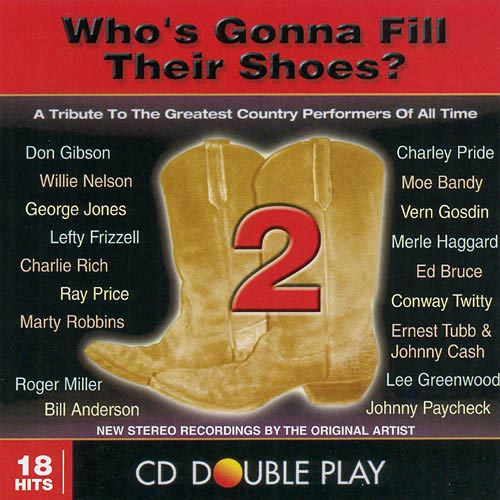 Who's Gonna Fill Their Shoes - Vol. 2-Who's Gonna Fill Their Shoes [CD]