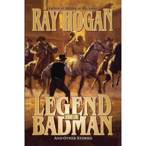 Legend of a Badman