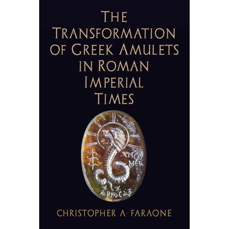 Ancient Roman Imperial Coin (The Transformation of Greek Amulets in Roman Imperial Times)