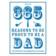 365 Reasons to be Proud to be a Dad - eBook