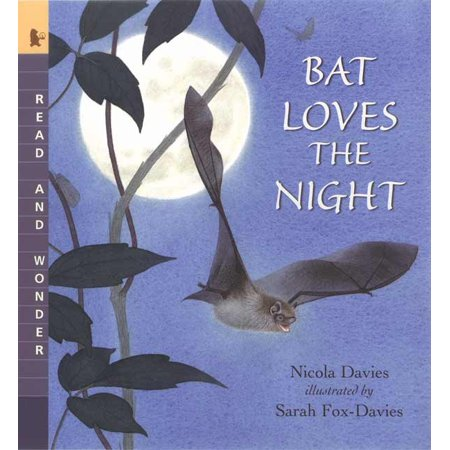 Bat Loves the Night : Read and Wonder](Love Reading)