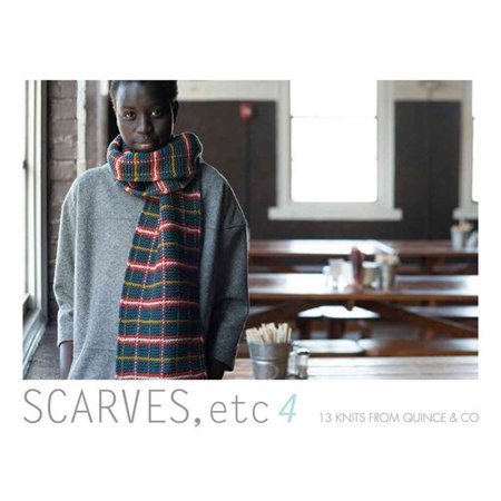 Scarves, etc 4: 13 Knits from Quince & Co