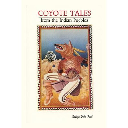 - Coyote Tales from the Indian Pueblos