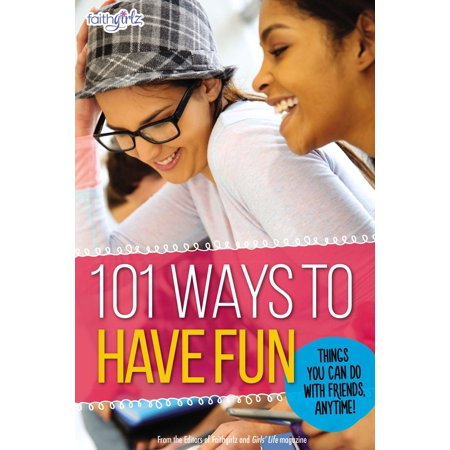 101 Ways to Have Fun : Things You Can Do with Friends, Anytime! - Things To Do On Halloween With Friends
